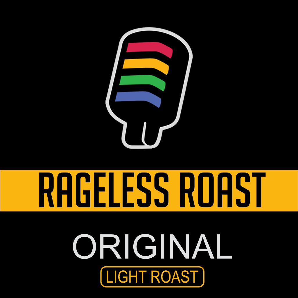 Rageless Roast -Original